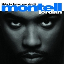 MONTELL-JORDAN-THIS-IS-HOW-WE-DO-IT2